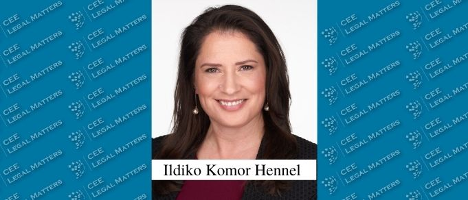 The Buzz in Hungary: Interview with Ildiko Komor Hennel of Komor Hennel Attorneys